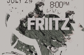FRIITZ: A Musical Narrative by Jared Duesterhaus, 8pm on July 24