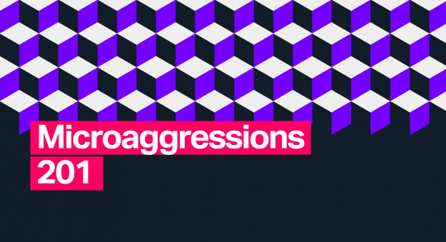 microagressions 201