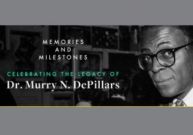 memories and milestones celebrating the legacy of dr. murry n. depillars